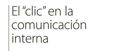 """El """"clic"""" en la comunicación interna"""